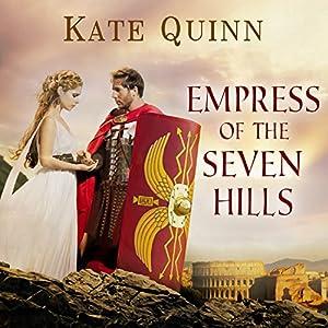 Empress of the Seven Hills Audiobook