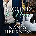 Second to None: A Second Glances Novella Audiobook by Nancy Herkness Narrated by Megan Tusing