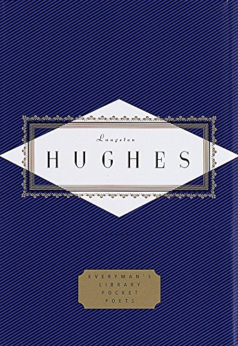 Hughes: Poems (Everyman's Library Pocket Poets Series) (Best Of Langston Hughes)