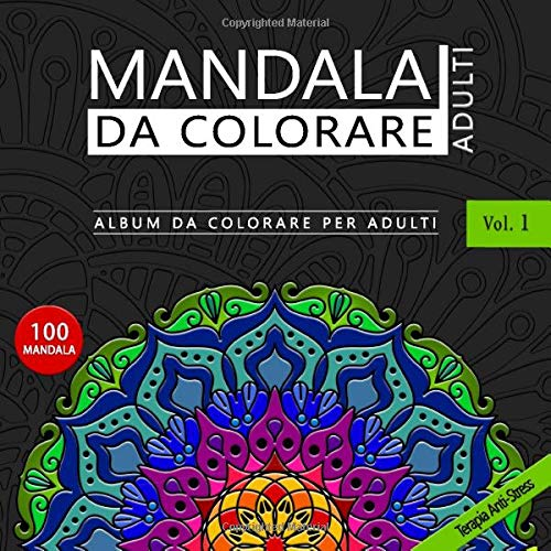 Mandala da colorare Adulti – Album da colorare per Adulti Vol.1