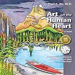 Art on the Human Heart   Paul C. Ho M.D.