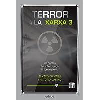 Terror a la xarxa III: Els homes que