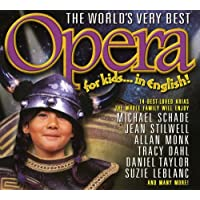 World's Very Best Opera for Kids / Various
