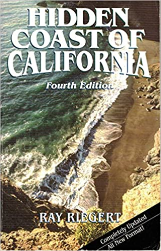 Hidden Coast of California: The Adventurer's Guide