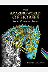 The Amazing World Of Horses: Adult Coloring Book (Volume) Paperback