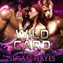 Wild Card: The Drift, Book 3 Audiobook by Susan Hayes Narrated by Tieran Wilder