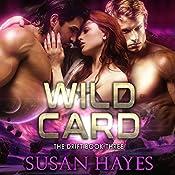 Wild Card: The Drift, Book 3 | Susan Hayes