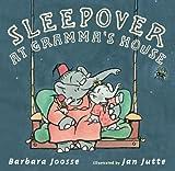 Sleepover at Gramma's House, Barbara M. Joosse, 0399252614