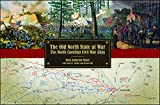 The Old North State at War: The North Carolina Civil War Atlas
