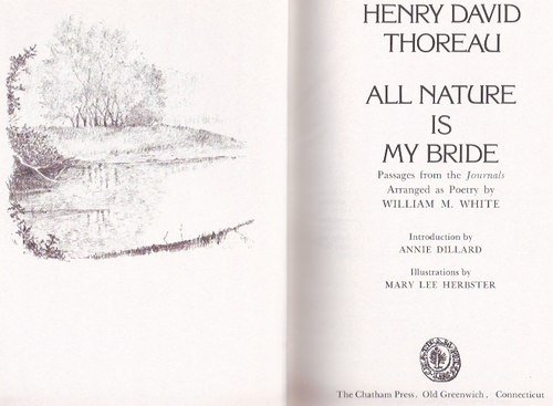 All Nature is My Bride Selections from Thoreau, White, William M.