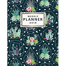 Weekly Planner 2019: Cute Tropical Cactus Weekly and Monthly Organizer. Trendy Succulent Yearly Schedule Agenda, Journal and Notebook (January 2019 - December 2019).