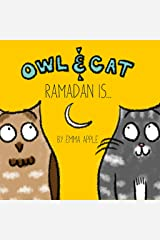 Owl & Cat: Ramadan Is... Kindle Edition
