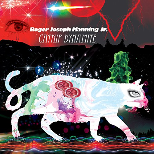 Catnip Dynamite (Roger Joseph Manning Jr Solid State Warrior)