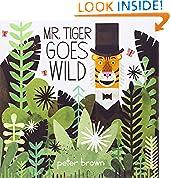 #10: Mr. Tiger Goes Wild (Boston Globe-Horn Book Awards (Awards))