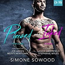 Pierced and Inked: Publisher's Pack Audiobook by Simone Sowood Narrated by Joe Arden, Muffy Newtown, Stephanie Wyles, Lance Greenfield