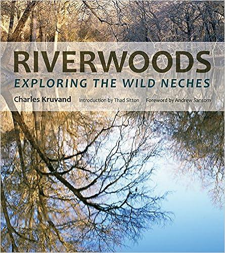 Book presentation-- Riverwoods: Exploring the Wild Neches @ St. Stephen's Pecore Hall | Houston | Texas | United States