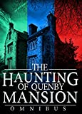 The Haunting of Quenby Mansion Omnibus
