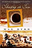 Front cover for the book Shooting the Sun by Max Byrd