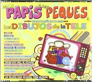 Mas Canciones De Los Papis A Los Peques
