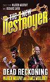 The New Destroyer: Dead Reckoning (The Destroyer Book 148)