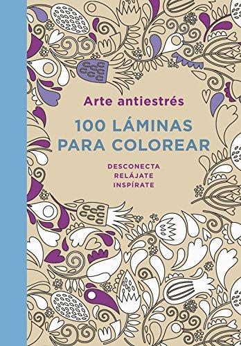 Descargar Libro Arte Antiestrés. 100 Láminas Para Colorear Varios Autores