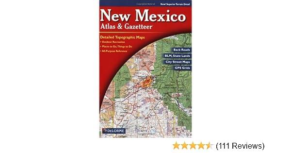 new mexico atlas gazetteer delorme 9780899333175 amazoncom books