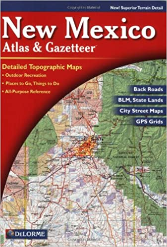 New Mexico Atlas Gazetteer Delorme Amazoncom - Topographical map of new mexico