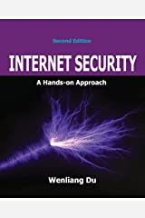 Internet Security: A Hands-on Approach Paperback