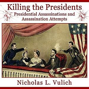 Killing the Presidents Audiobook