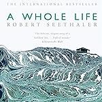 A Whole Life: A Novel | Robert Seethaler,Charlotte Collins - translator