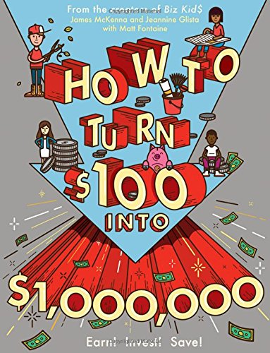 How to Turn $100 into $1,000,000: Earn!