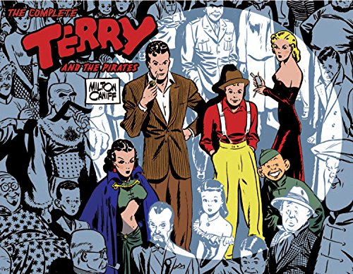 The Complete Terry and the Pirates, Vol. 1: 1934-1936 by Brand: IDW Publishing