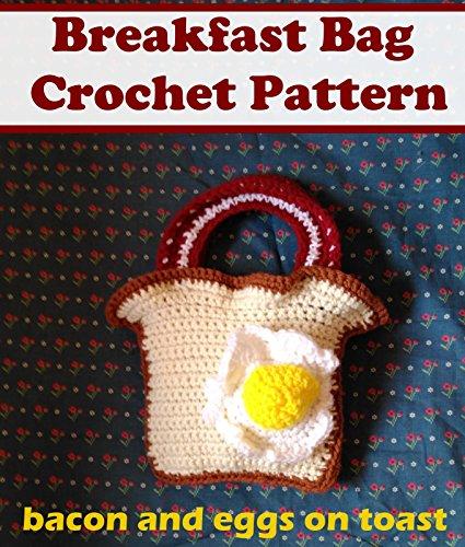 Breakfast Bag Crochet Pattern