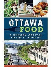 Ottawa Food: A Hungry Capital