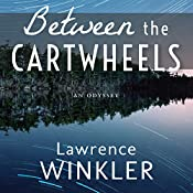 Between the Cartwheels: Orion's Cartwheels, Book 2 | Lawrence Winkler