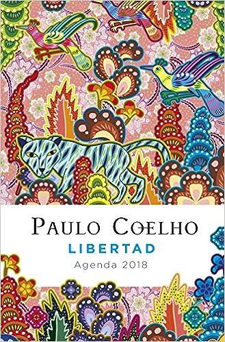 Libertad (Agenda Coelho 2018): Paulo Coelho: 9788408171829 ...