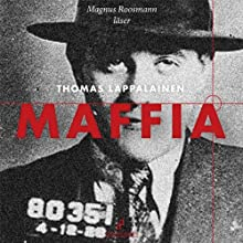Maffia [Mafia] Audiobook by Tomas Lappalainen Narrated by Magnus Roosmann