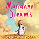 Marianne Dreams | Catherine Storr
