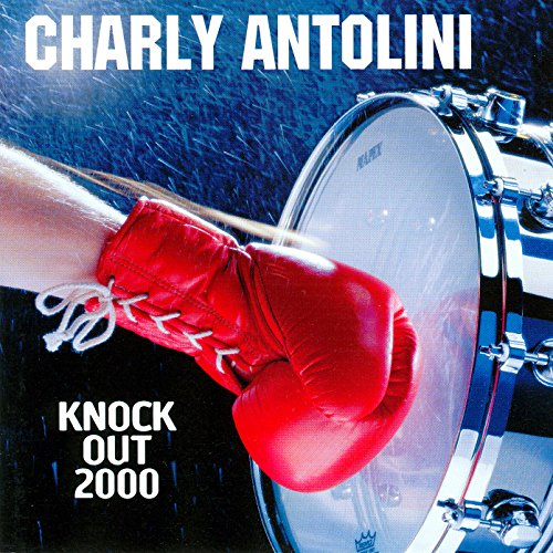 Charly Antolini: Knock Out 2000 (Audio CD)