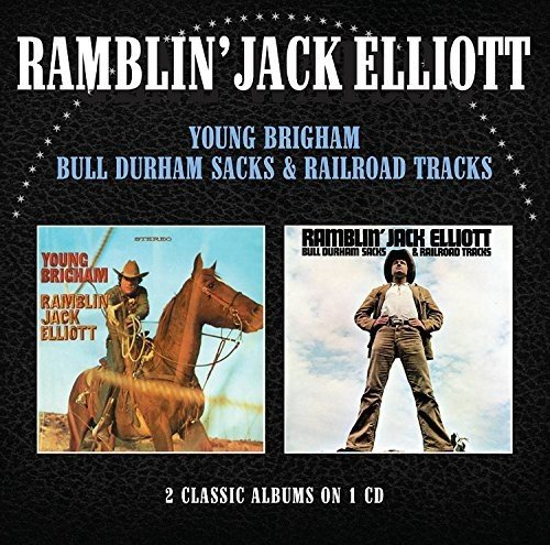 Young Brigham / Bull Durham Sacks & Railroad Tracks /  Ramblin' Jack Elliott
