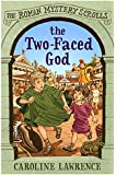 The Roman Mystery Scrolls: The Two-faced God: Book 4