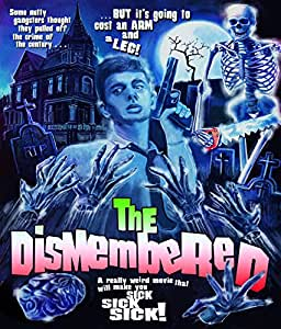 The Dismembered [Blu-ray]
