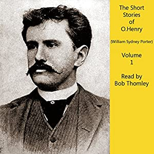 O. Henry Short Stories, Vol. 1 Audiobook