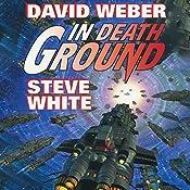 In Death Ground: Starfire, Book 3 | David Weber, Steve White