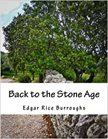 Back To The Stone Age Edgar Rice Burroughs 9781536939293 border=