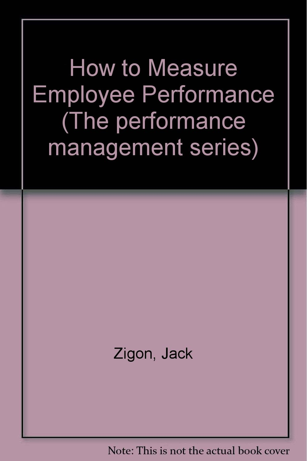 How to Measure Employee Performance (The performance management series)