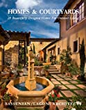 courtyard house plans Homes & Courtyards-28 Beautifully Designed Homes for Outdoorliving: Homes & Courtyards