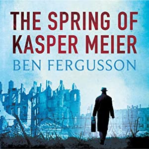 The Spring of Kasper Meier Audiobook