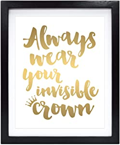 Susie Arts 8X10 Unframed Always Wear Your Invisible Crown Gold Foil Art Print Mother Daughter Friend Gift Teen Room Decor Inspirational Wall Art Christian Gift for Women Girls V161