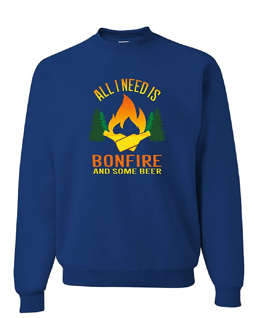 Tee Hunt All I Need is Bonfire /& Some Beer Sweatshirt Funny Camping Drinking Sweater